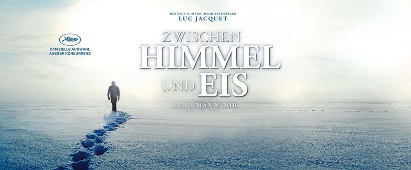 Zwischen Himmel und Eis – Ein Film von Luc Jacquet